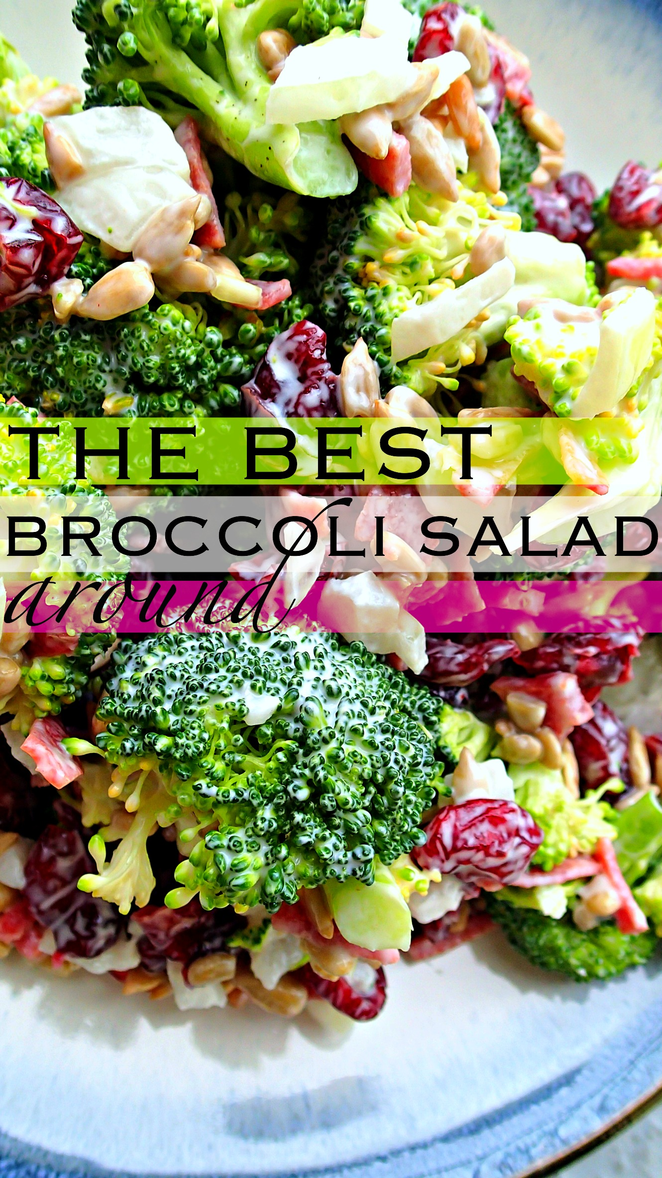The Best Broccoli Salad Around | Simply Taralynn | Bloglovin'