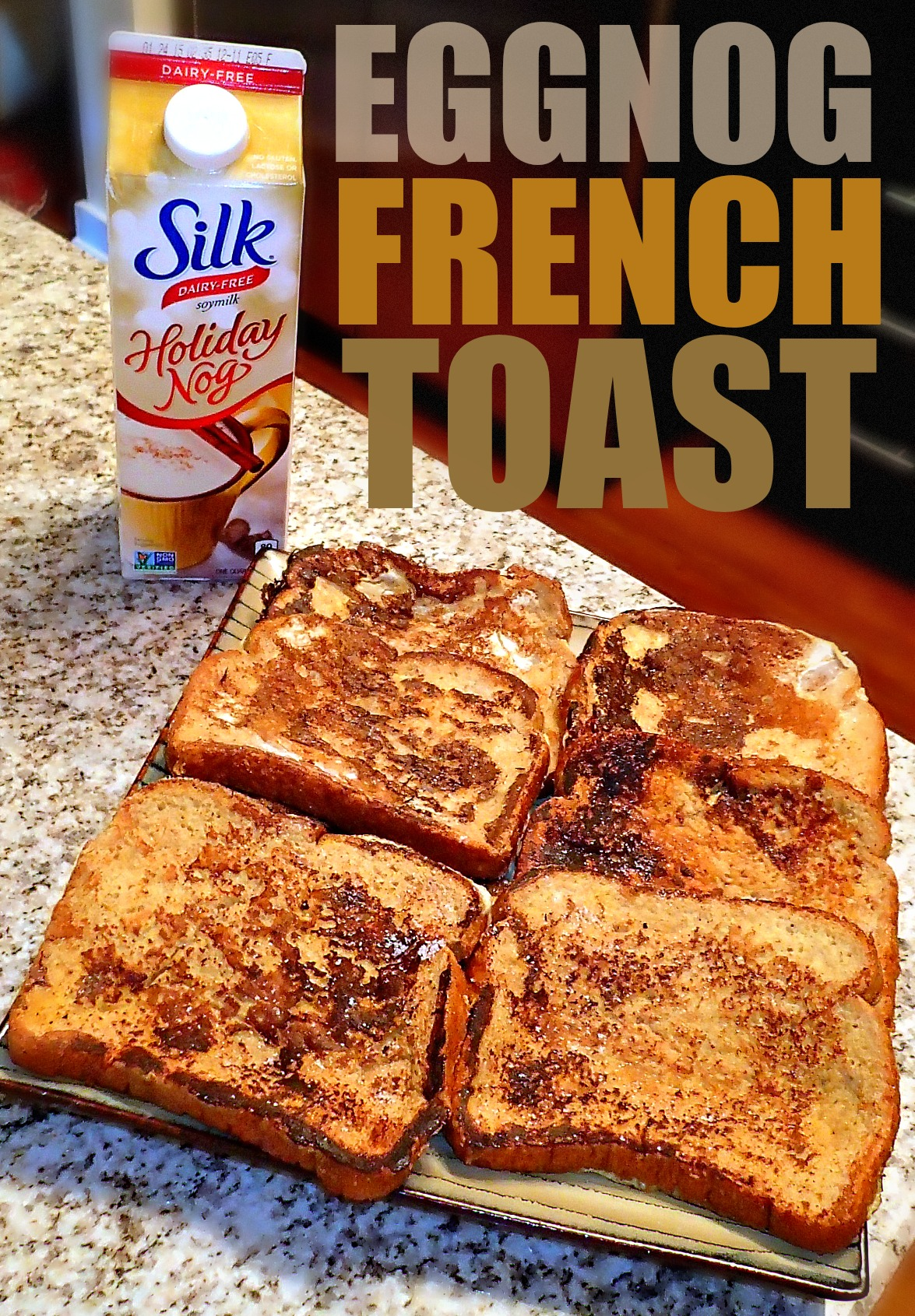 Eggnog French Toast - Simply Taralynn