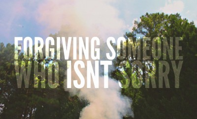 How to forgive someone who isn't sorry