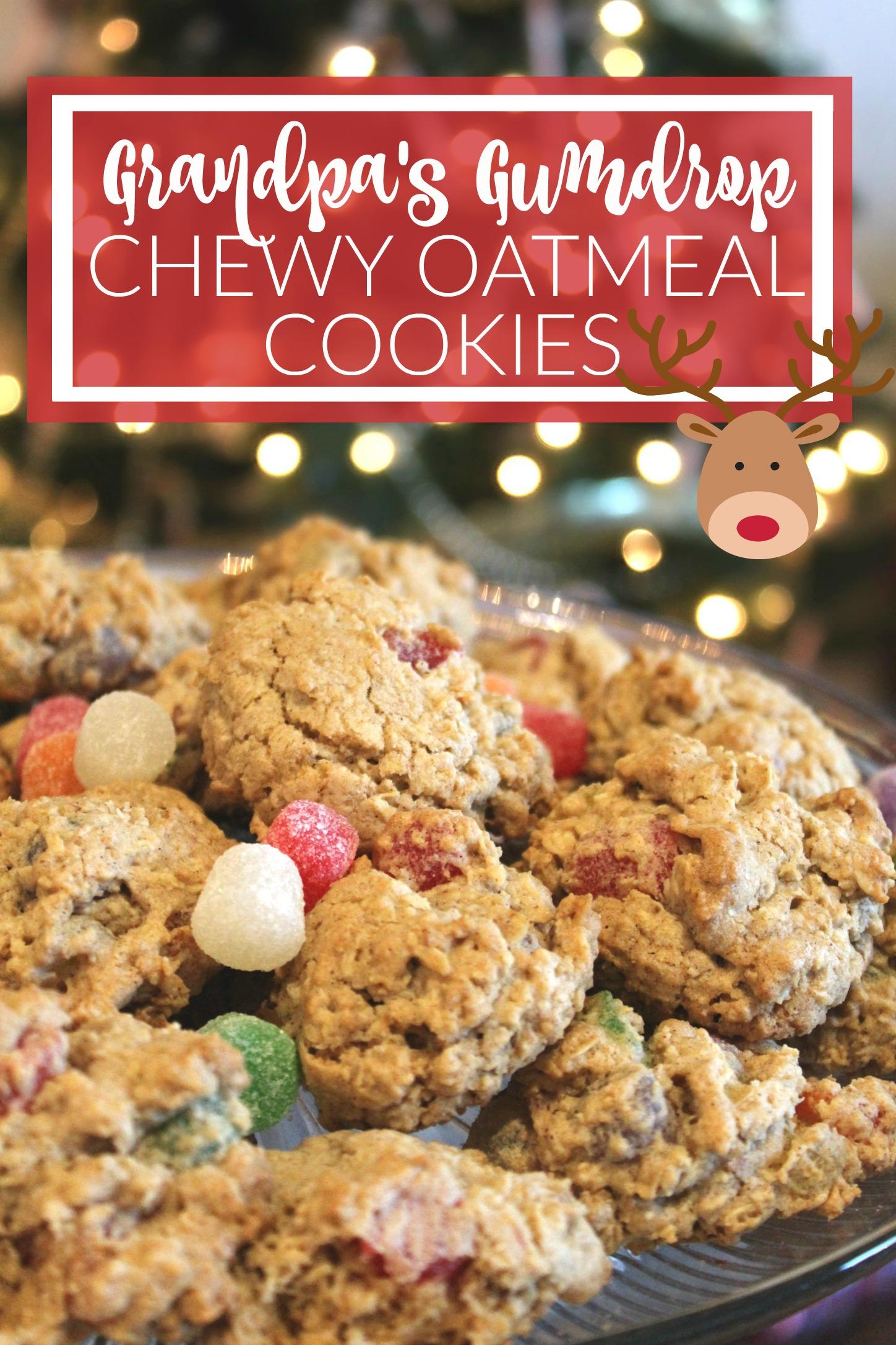 Grandpa's Grumdrop Chewy Oatmeal Cookies