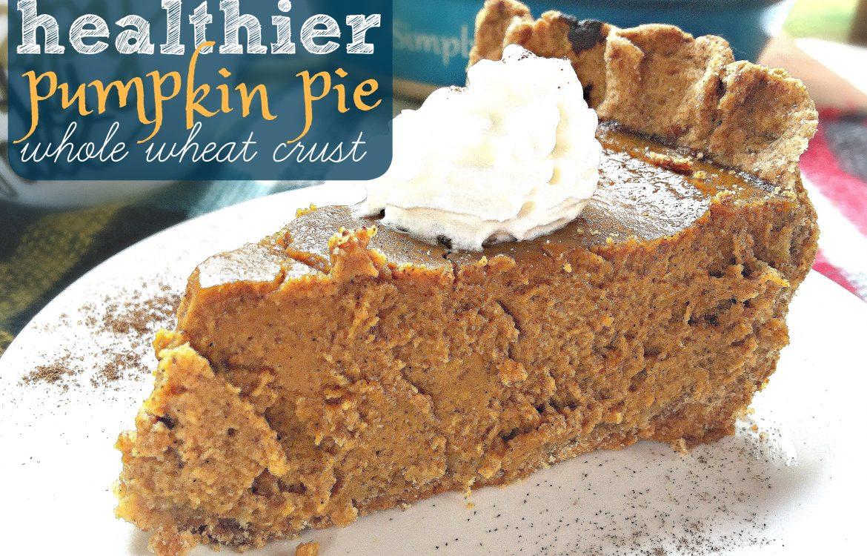 Healthier Whole Wheat Pumpkin Pie