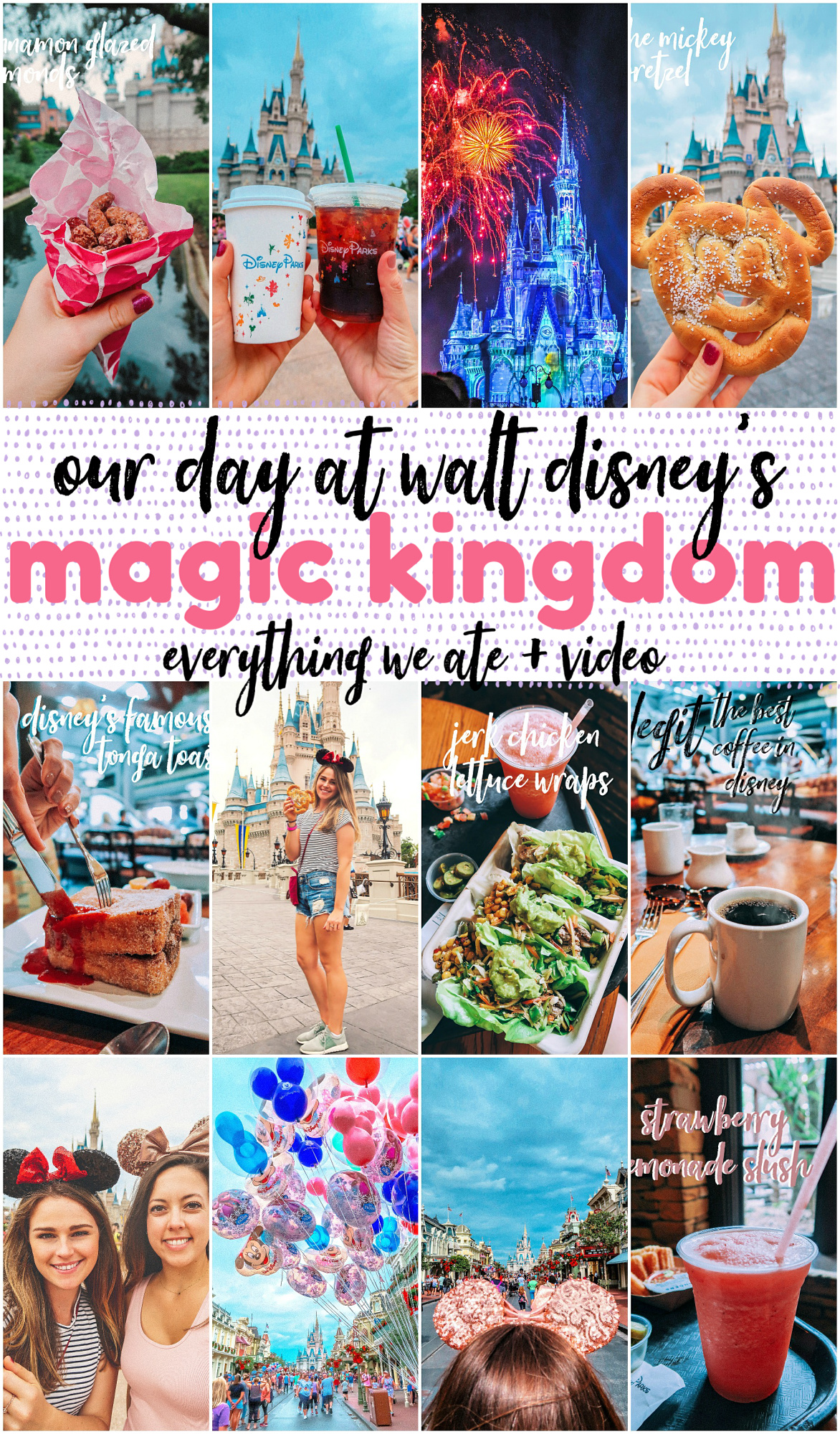 Our Day at Walt Disney's Magic Kingdom (Everything we ate + travel video) Your guide to Disney