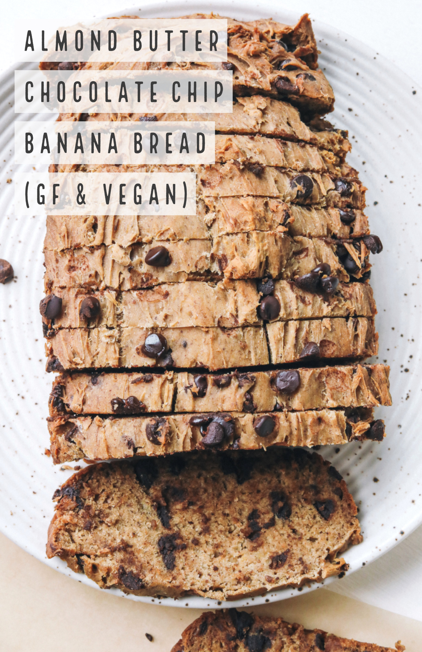 healthy vegan banana bread gluten free chocolate chip almond butter dairy free