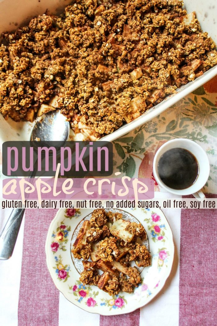 Healthy Apple Pumpkin Crisp: Gluten Free/Dairy Free/No Added Sugar/Soy Free/Oil Free/Nut Free