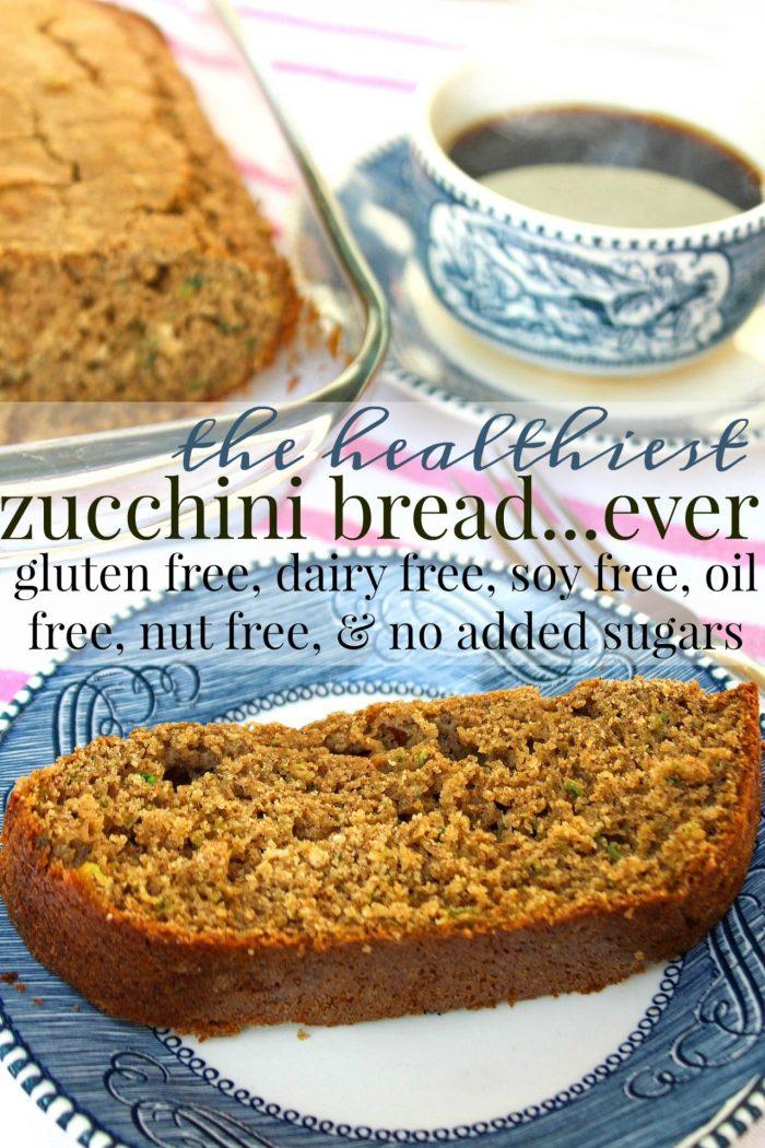 Healthy Zucchini Bread: Gluten Free/Dairy Free/No Added Sugar/Soy Free/Oil Free/Nut Free
