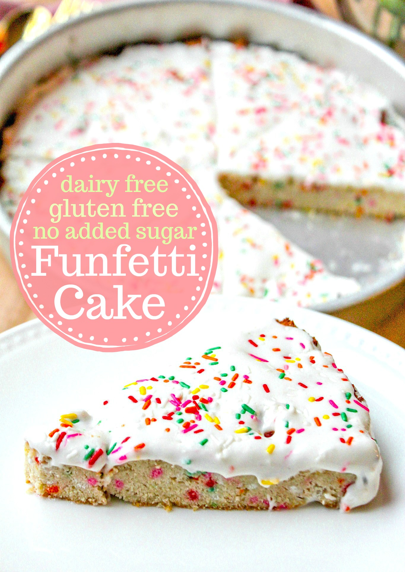 Magnificent Funfetti Cake Dairy Grain Free No Added Sugars Simply Taralynn Personalised Birthday Cards Veneteletsinfo