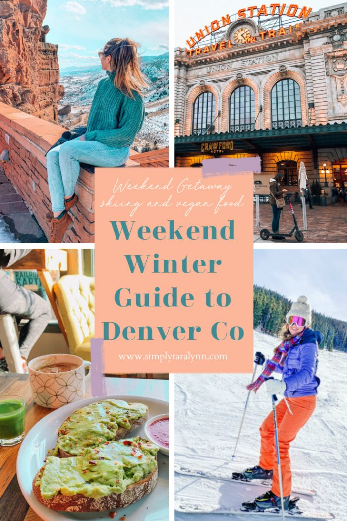 Weekend in Denver, Colorado: Where to Eat, Explore & Ski