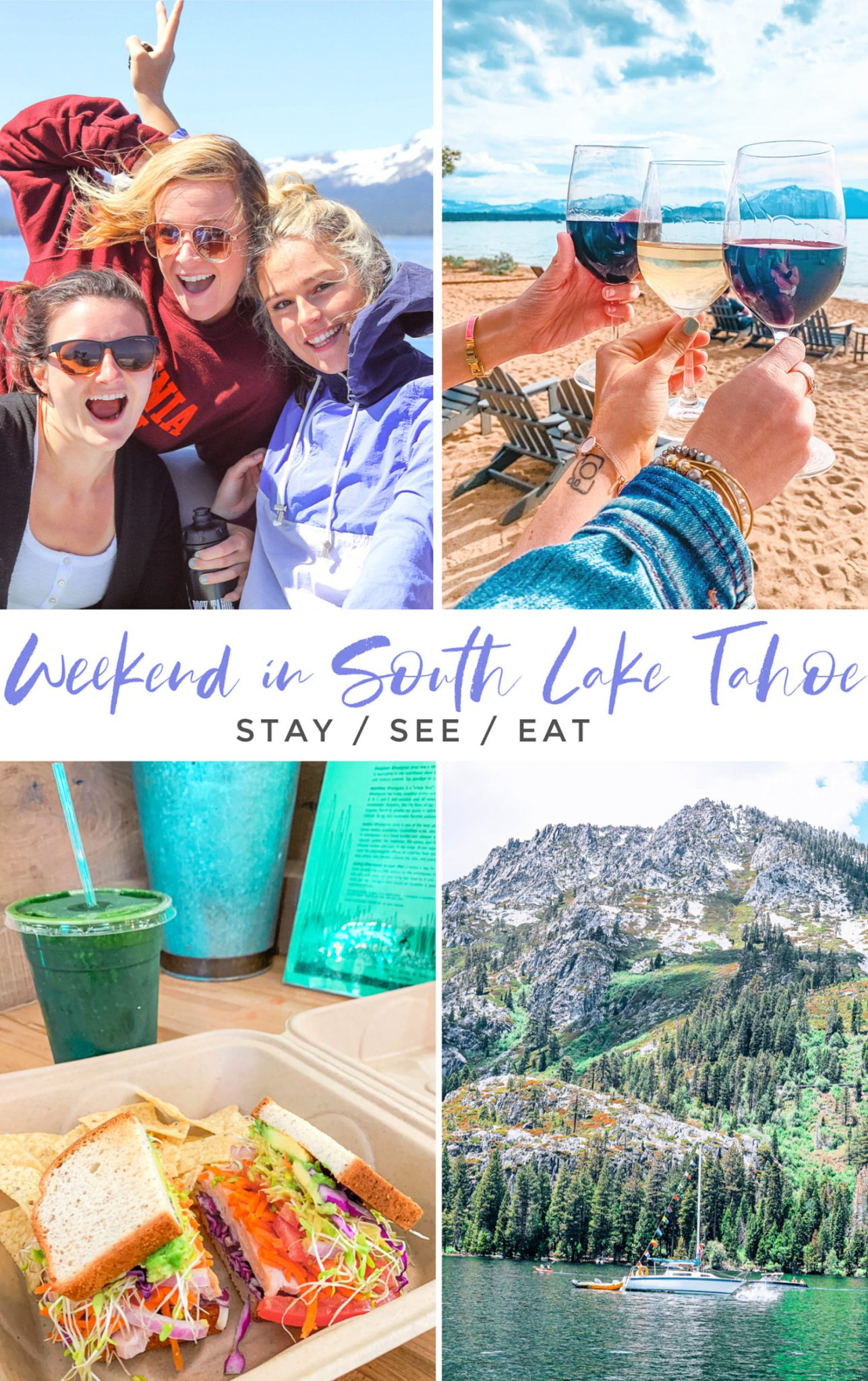 The Ultimate Weekend Travel Guide To Lake Tahoe South Simply