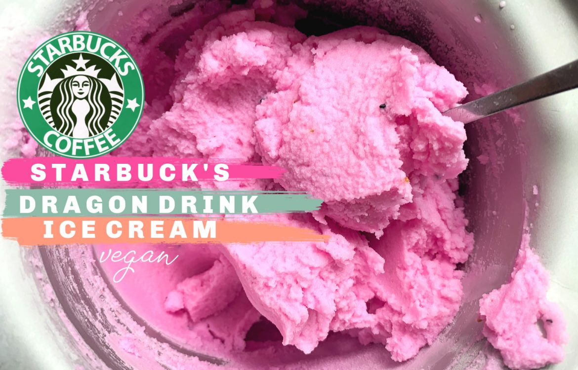 Starbucks, pink drink, dragon fruit refresher, coconut milk, ice cream, vegan, plant based, fun flavors, pink drink ice cream, dragon fruit, vegan, dairy free, ice cream maker, fun, summer recipes