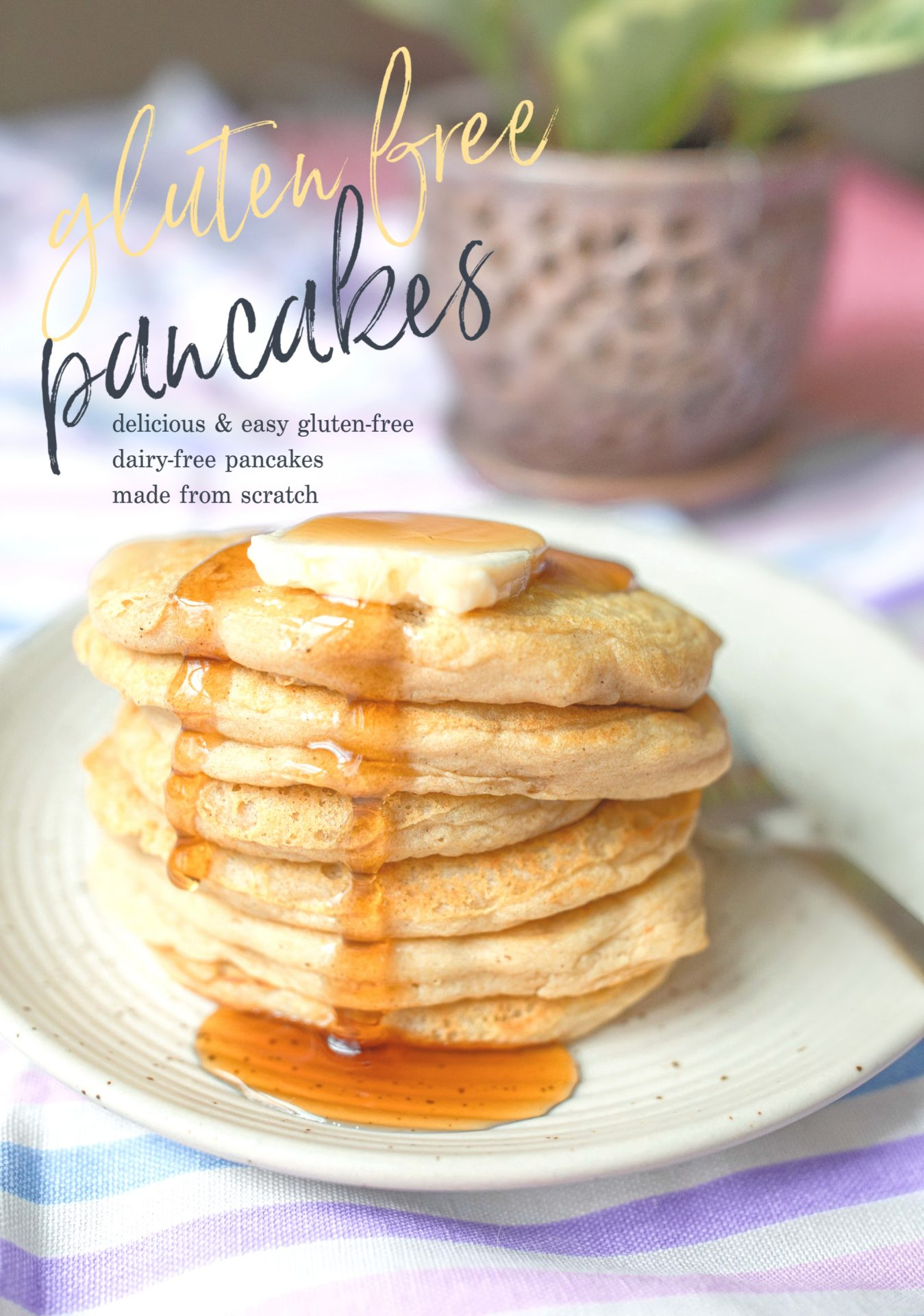 The Fluffiest  Gluten-Free Pancakes Made From Scratch