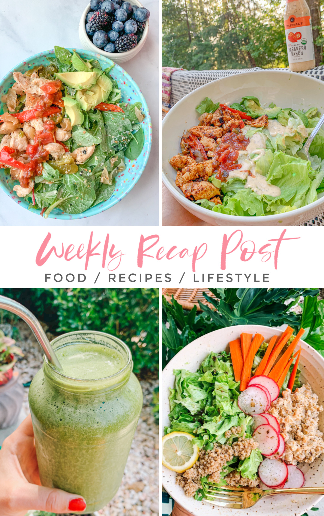 the weekly recap blog, gluten free, dairy free, plant based, healthy recipes, weight loss, lifestyle blogger, Charlotte North Carolina, simply taralynn, green smoothies, salads, food, lifestyle, running, home