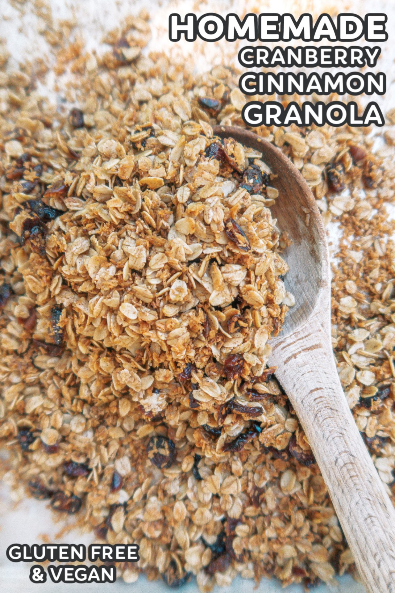 healthy granola, healthy homemade granola , homemade granola, gluten free, dairy free, vegan, healthy snacking, oatmeal, cranberry, cinnamon, no processed sugar, healthier, whole food