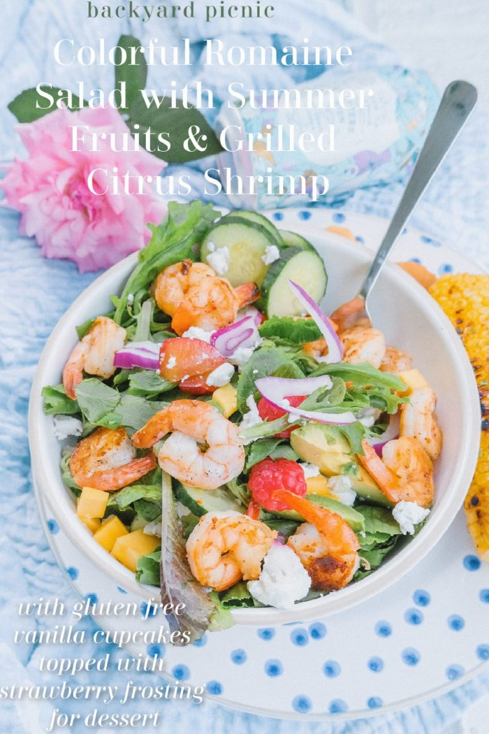 Colorful Romaine Salad with Summer Fruits & Grilled Citrus Shrimp