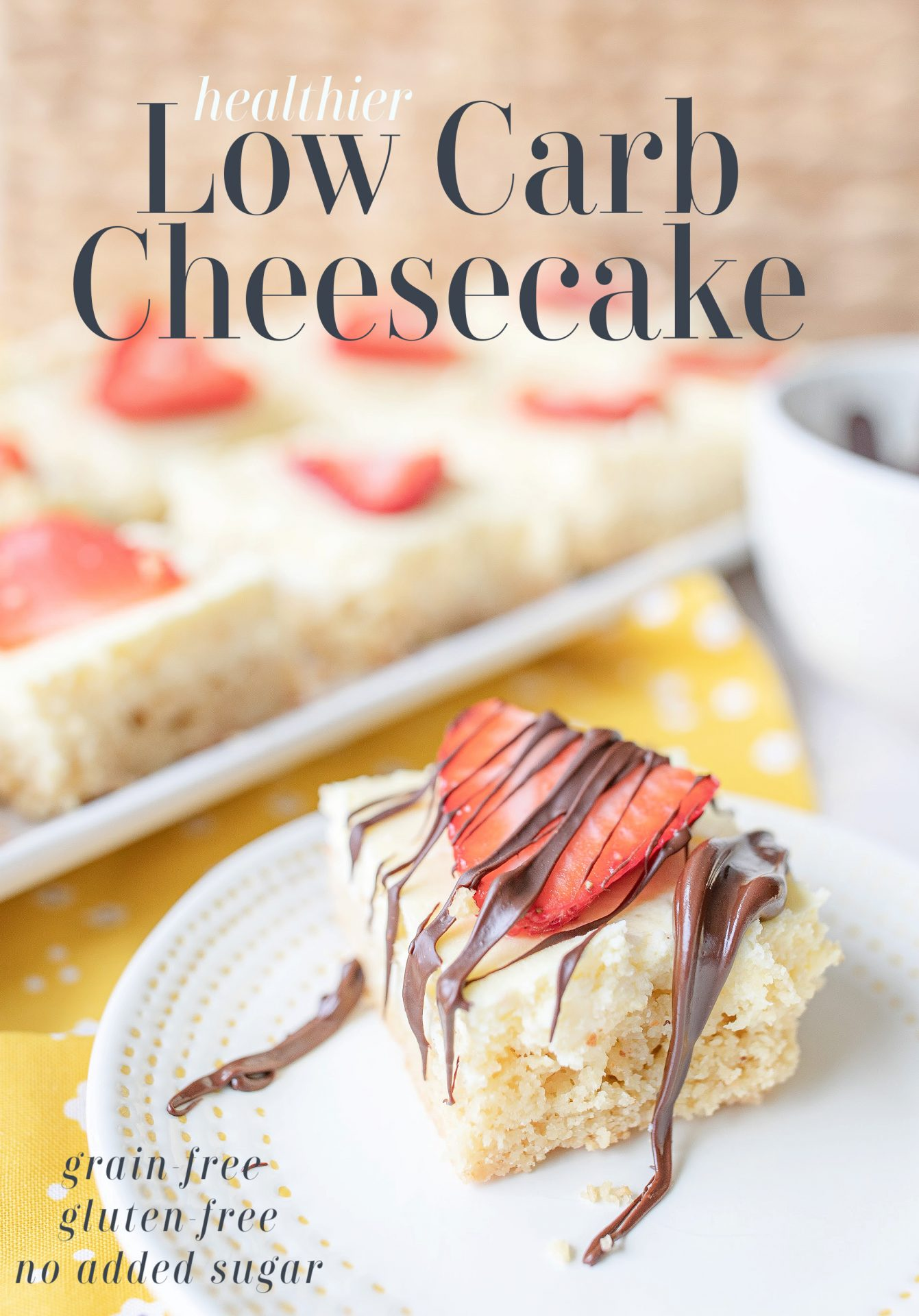 gluten free, no added sugar, cheesecake, keto cheesecake, diabetic friendly, low carb diet, low carb cheesecake, desserts, almond flour, gluten free