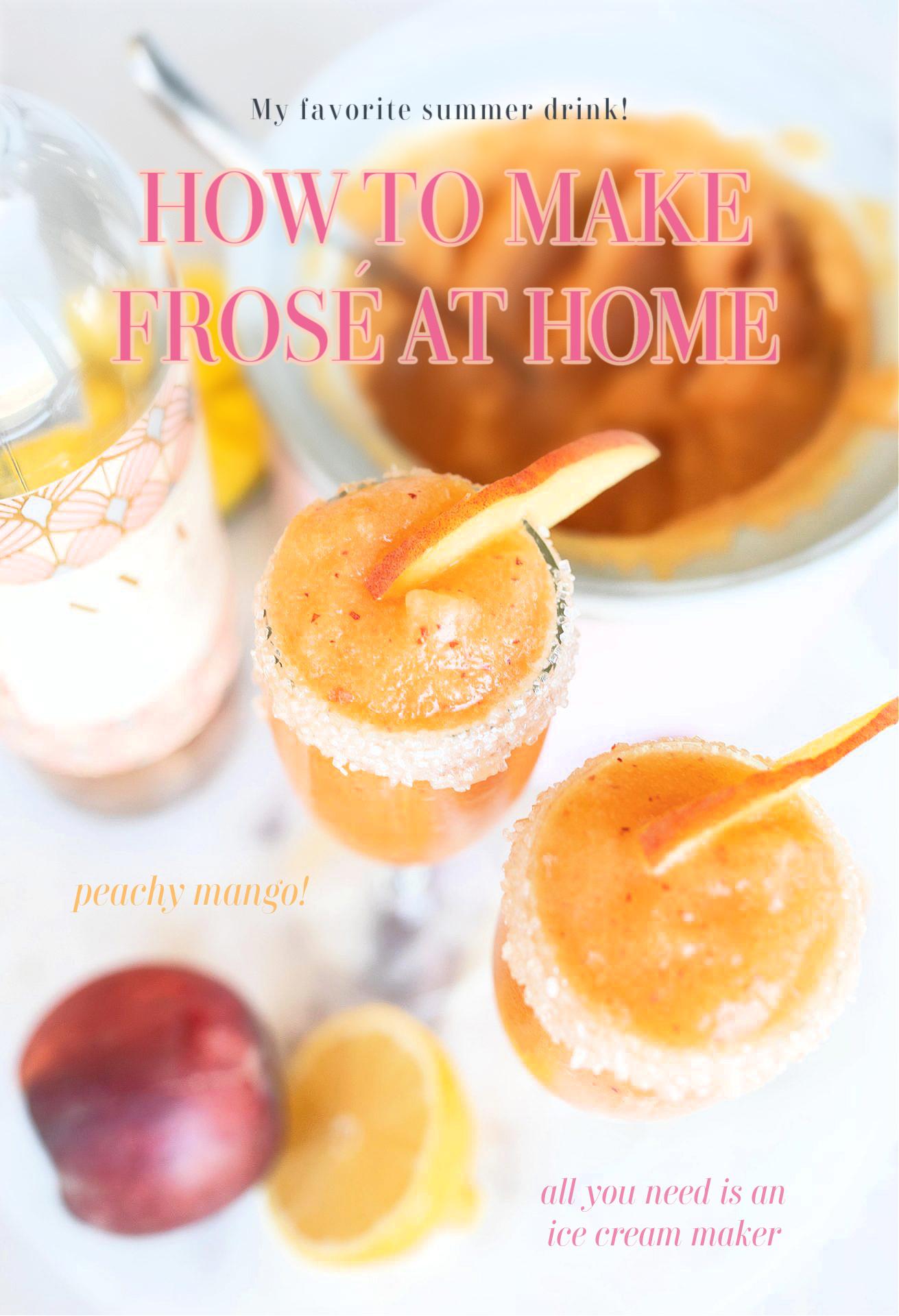 frose, rose, peaches, lemon, mango, frozen rose, frozen drinks, Ava grace, summer, spring, refreshing, party drinks, at home frose, frozen alcoholic beverage, ice cream maker
