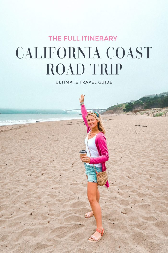 Ultimate Travel Guide: California Coast Road Trip Itinerary
