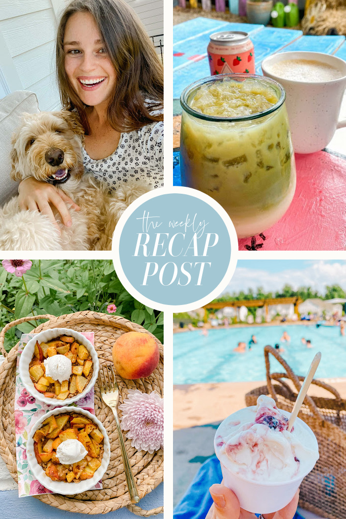 My Recap Posts are Back! 4th of July Weekend & More