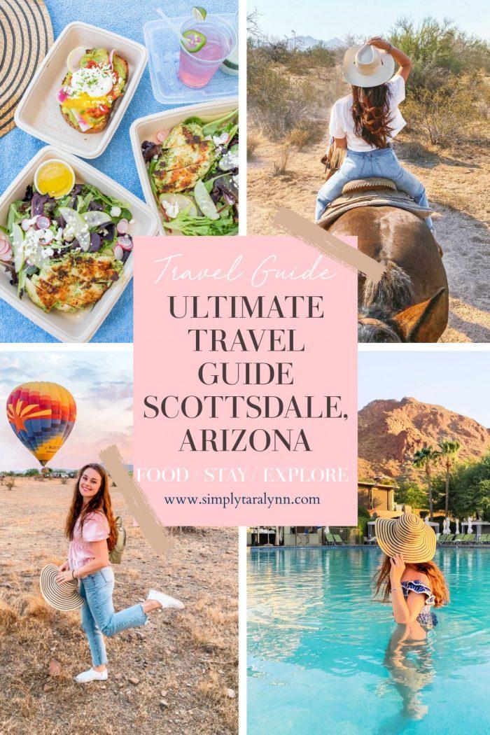 The Best Scottsdale Arizona Travel Blog | Ultimate Itinerary